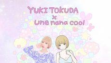 une-nana-cool_tokudaメインビジュアル